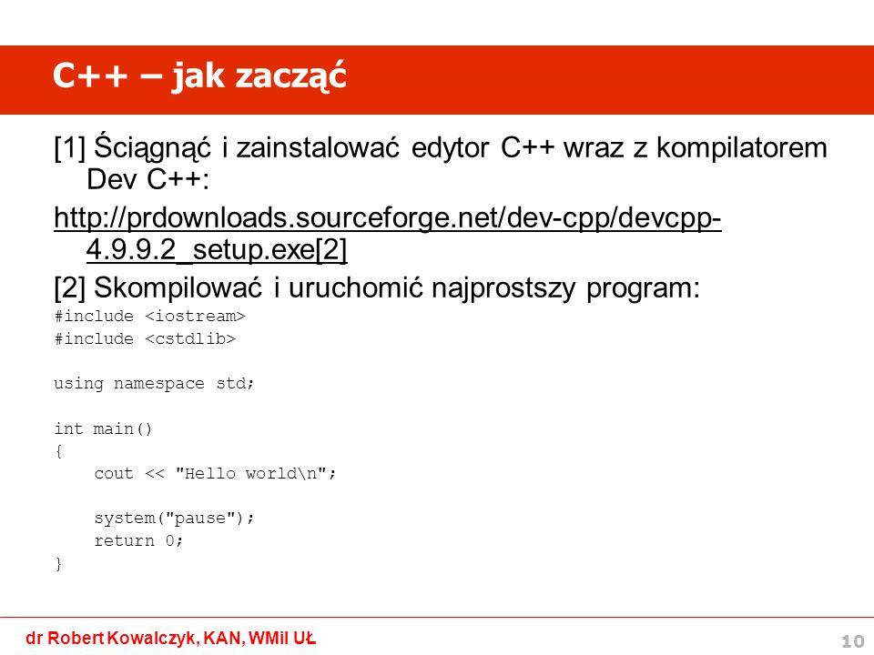 C++ – jak zacząć [1] Ściągnąć i zainstalować edytor C++ wraz z kompilatorem Dev C++: